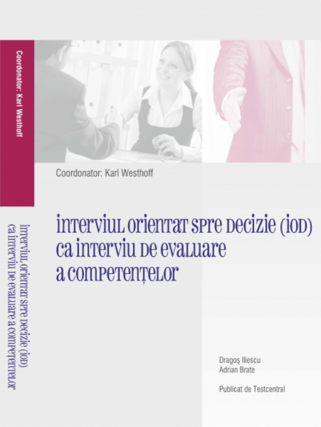 The Decision-Oriented Interview (Westhoff)